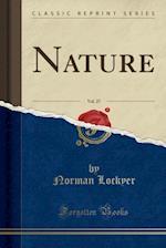 Nature, Vol. 27 (Classic Reprint)