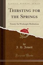 Thirsting for the Springs