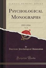Psychological Monographs, Vol. 20