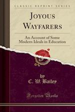 Joyous Wayfarers af C. W. Bailey