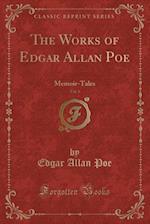 The Works of Edgar Allan Poe, Vol. 1 (Classic Reprint)