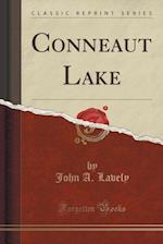 Conneaut Lake (Classic Reprint)