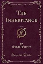 The Inheritance, Vol. 2 of 3 (Classic Reprint)