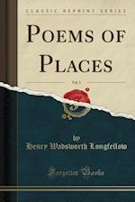 Poems of Places, Vol. 1 (Classic Reprint)