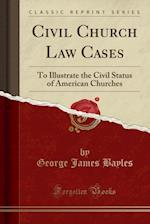 Civil Church Law Cases