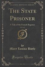 The State Prisoner, Vol. 1 of 2