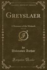Greyslaer, Vol. 2 of 2