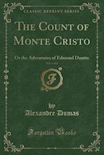 The Count of Monte Cristo, Vol. 1 of 4
