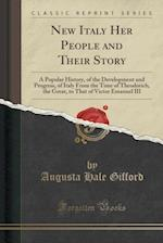 New Italy Her People and Their Story