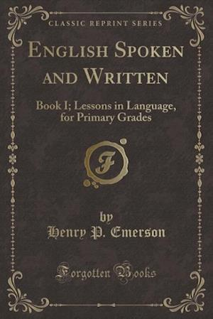 English Spoken and Written af Henry P. Emerson