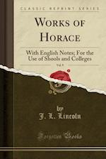 Works of Horace, Vol. 9