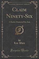 Claim Ninety-Six