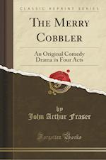 The Merry Cobbler af John Arthur Fraser