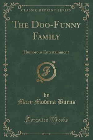 The Doo-Funny Family af Mary Modena Burns