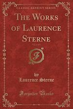 The Works of Laurence Sterne, Vol. 1 of 4 (Classic Reprint)