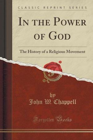 In the Power of God af John W. Chappell