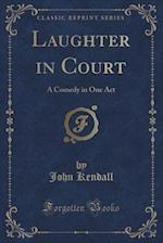 Laughter in Court