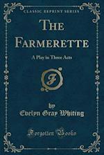 The Farmerette