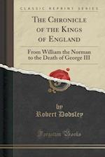 The Chronicle of the Kings of England