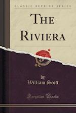 The Riviera (Classic Reprint)