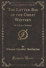 The Letter-Bag of the Great Western