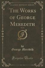 The Works of George Meredith, Vol. 16 (Classic Reprint)