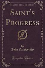 Saint's Progress (Classic Reprint)