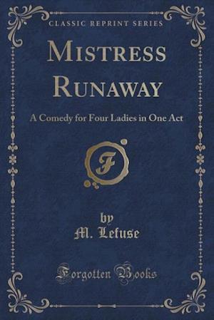Mistress Runaway af M. Lefuse