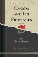 Canada and Its Provinces, Vol. 3 of 22 (Classic Reprint)