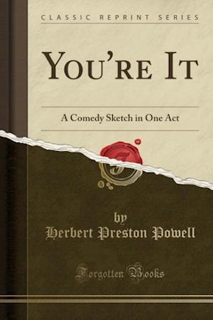 You're It af Herbert Preston Powell