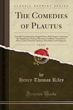 The Comedies of Plautus, Vol. 2 of 2