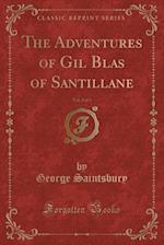 The Adventures of Gil Blas of Santillane, Vol. 3 of 3 (Classic Reprint)