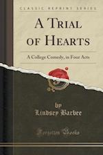 A Trial of Hearts