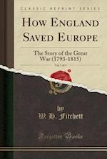 How England Saved Europe, Vol. 1 of 4