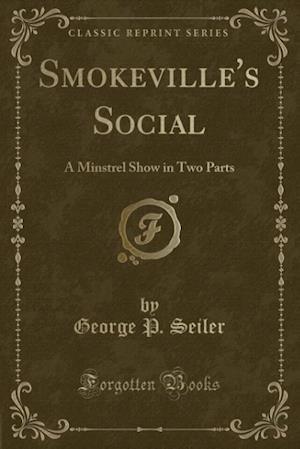 Smokeville's Social af George P. Seiler