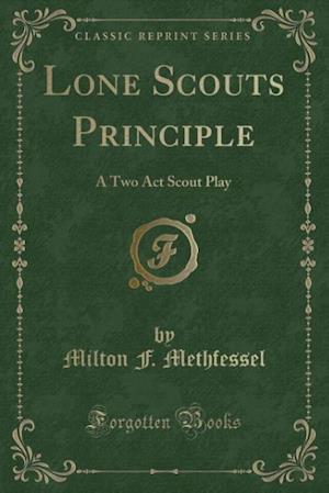 Lone Scouts Principle af Milton F. Methfessel
