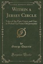 Within a Jersey Circle af George Quarrie