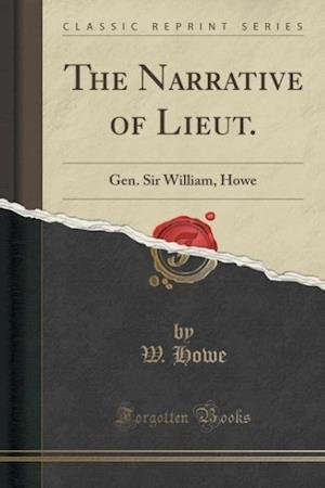 The Narrative of Lieut. af W. Howe