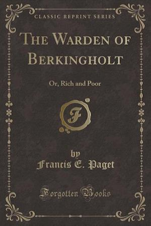 The Warden of Berkingholt af Francis E. Paget