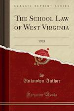 The School Law of West Virginia