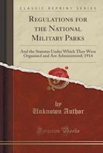 Regulations for the National Military Parks
