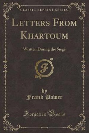 Letters from Khartoum af Frank Power