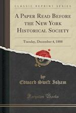A Paper Read Before the New York Historical Society