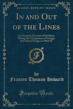In and Out of the Lines af Frances Thomas Howard