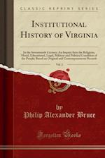 Institutional History of Virginia, Vol. 2