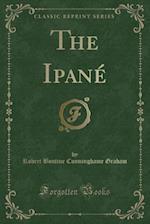 The Ipane (Classic Reprint)