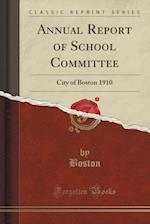 Annual Report of School Committee