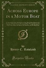 Across Europe in a Motor Boat