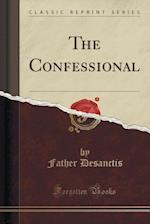 The Confessional (Classic Reprint)