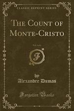 The Count of Monte-Cristo, Vol. 3 of 5 (Classic Reprint)